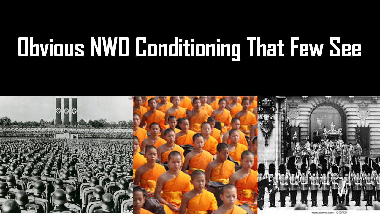Obvious NWO Conditioning That Few See
