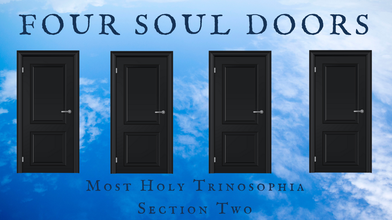 Four Soul Doors – MOST HOLY TRINOSOPHIA – Section Two