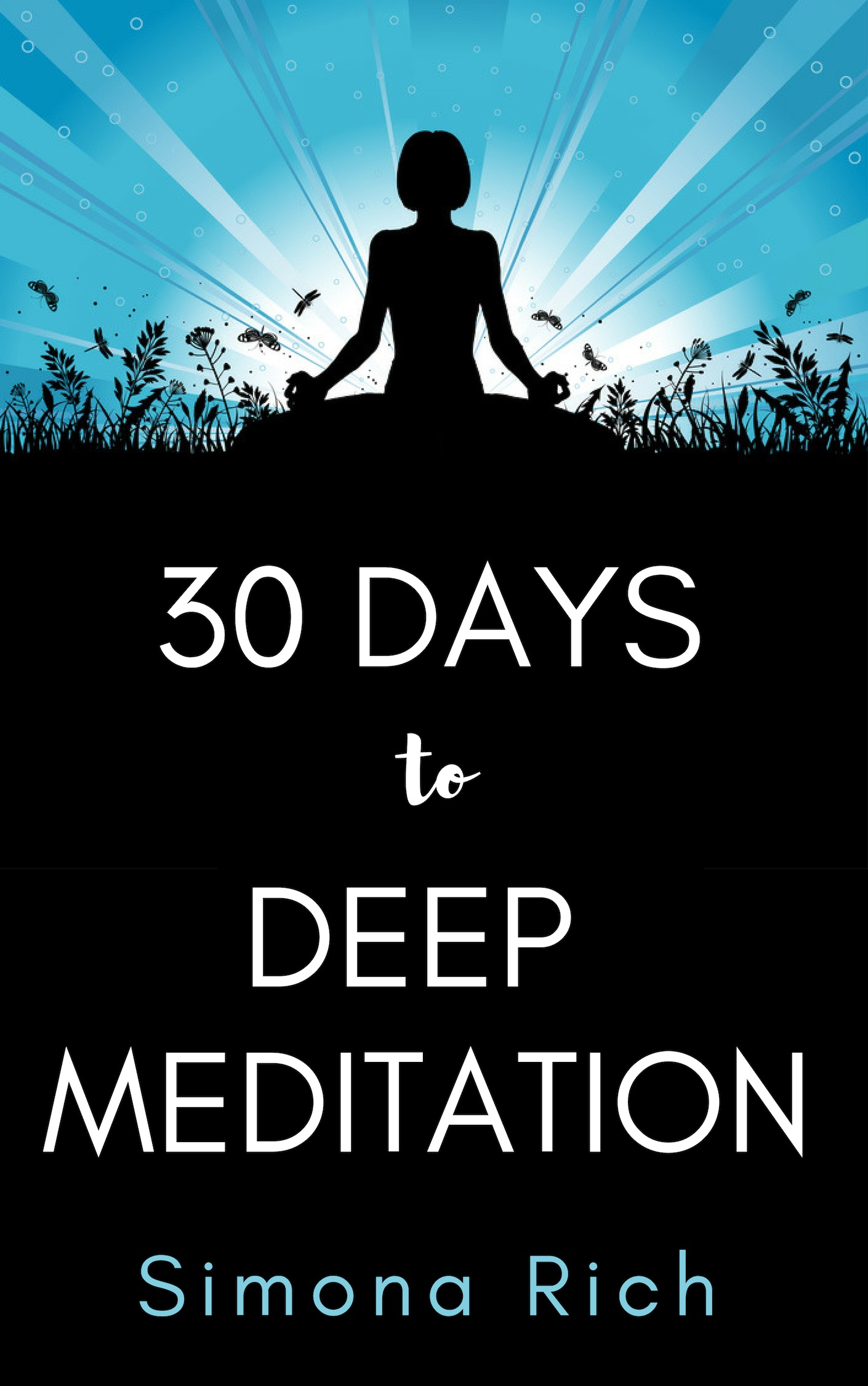 30 Days to Deep Meditation Book