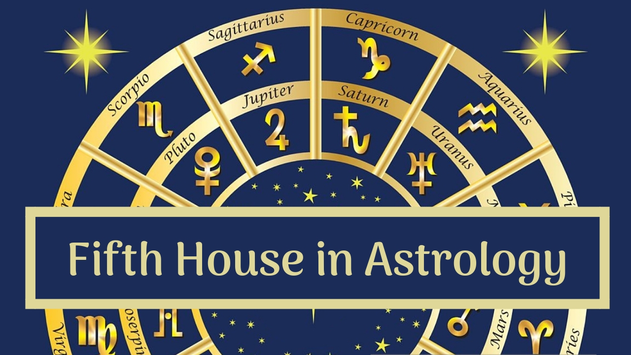 The Fifth House of Astrology: Creativity, Children and Love Affairs