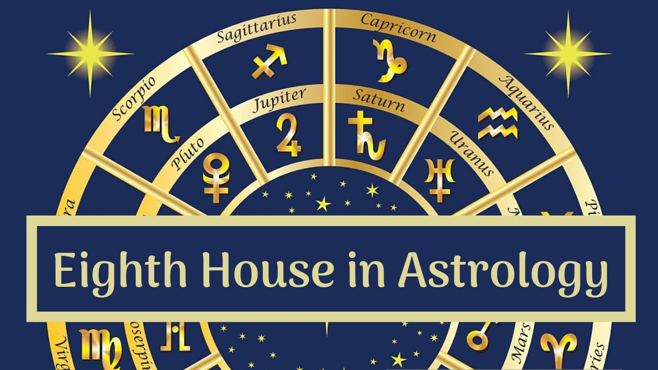 The Eighth House of Astrology: Sex, Others' Money and Your Death