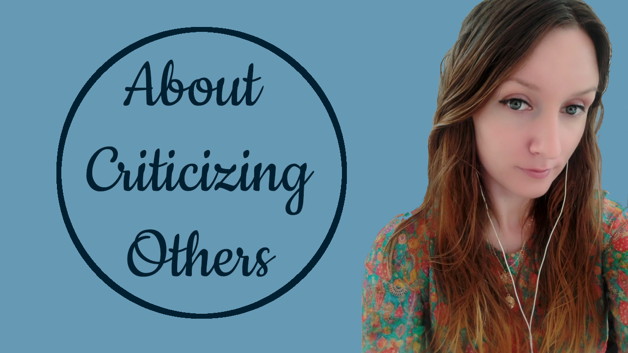 About Criticizing Others