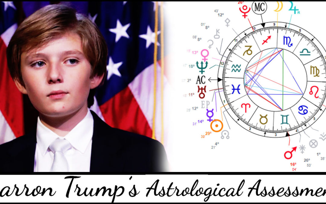 Barron Trump's Astrological Profile (Natal Chart Assessment)