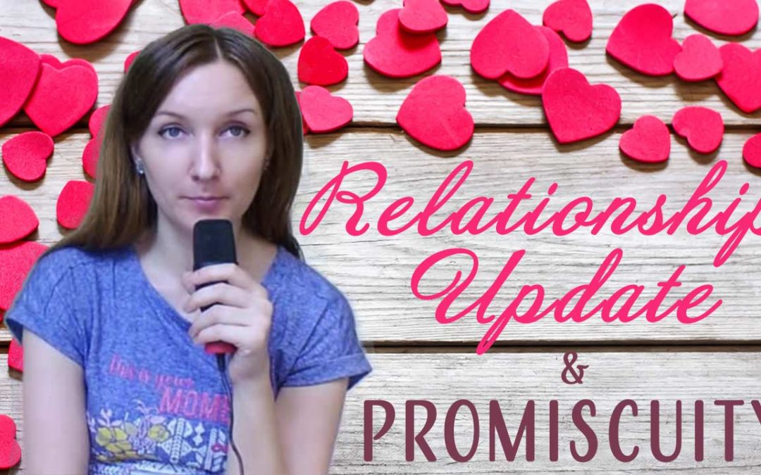 Relationship Update and Promiscuity