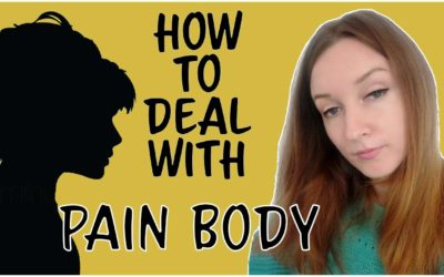 How to Deal With Pain Body