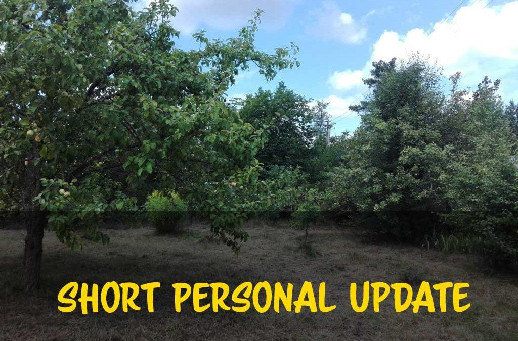 Short Personal Update