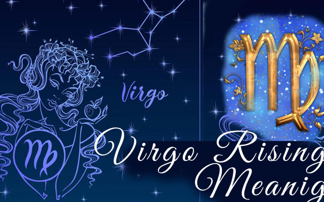 Virgo Rising Meaning – Virgo on the Cusp of the First House