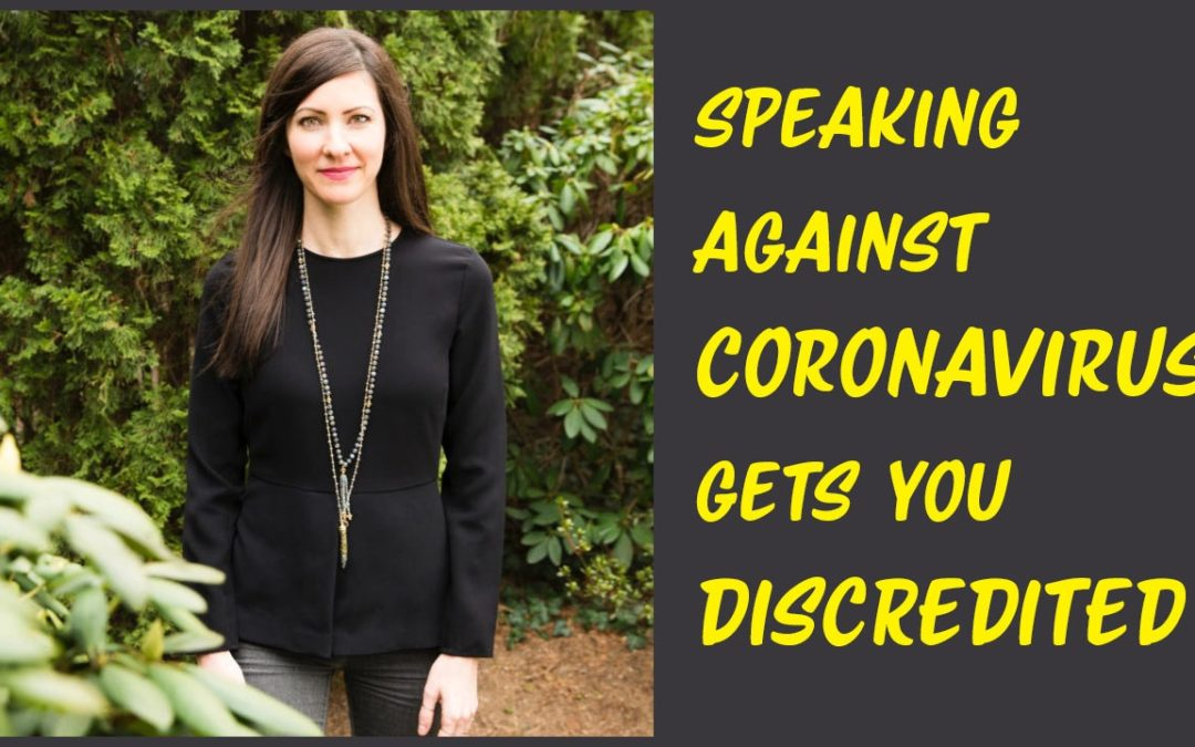 Speaking Against Coronavirus Gets You Discredited