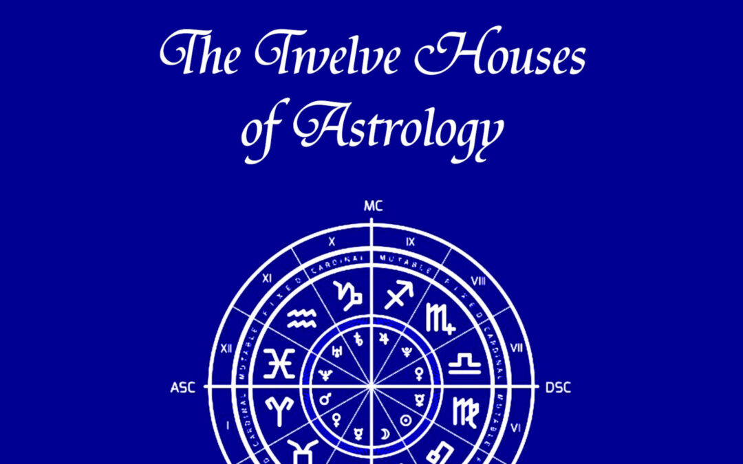 The Twelve Houses of Astrology Free Ebook